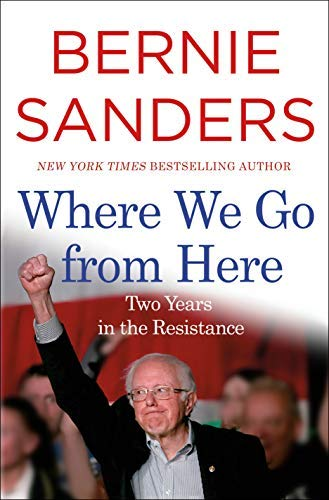 bernie-sanders-where-we-go-from-here-two-years-in-the-resistance