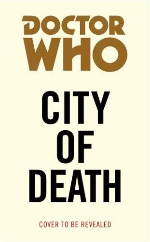 James Goss Doctor Who City Of Death (target Collection)
