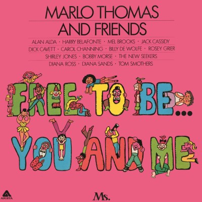 Marlo Thomas & Friends Free To Be You & Me