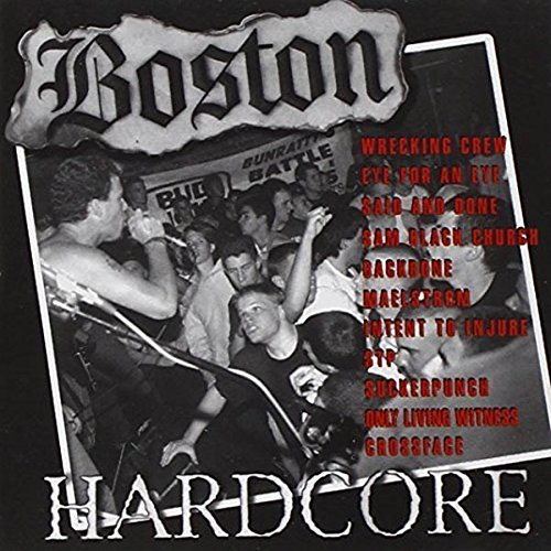 Boston Hardcore 89 91 Boston Hardcore 89 91