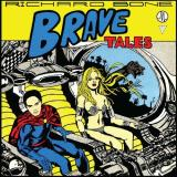 Richard Bone Brave Tales Lp