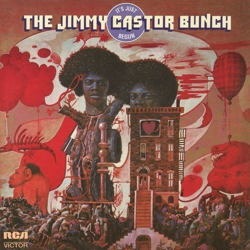The Jimmy Castor Bunch It's Just Begun Lp