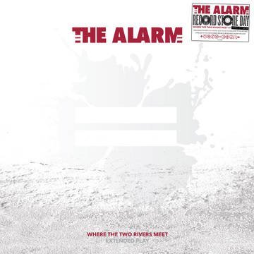 The Alarm Where The Two Rivers Meet
