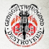 George Thorogood & The Destroyers Shot Down Ain't Coming Home Tonight
