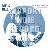 Chris Bell I Am The Cosmos You & Your Sister Rsd 2018 Exclusive
