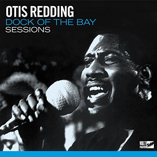 Otis Redding Dock Of The Bay Sessions