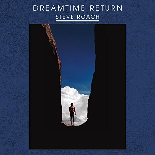 Steve Roach Dreamtime Return 2lp