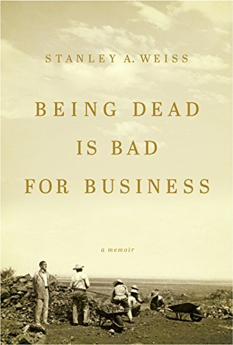 Stanley A. Weiss Being Dead Is Bad For Business