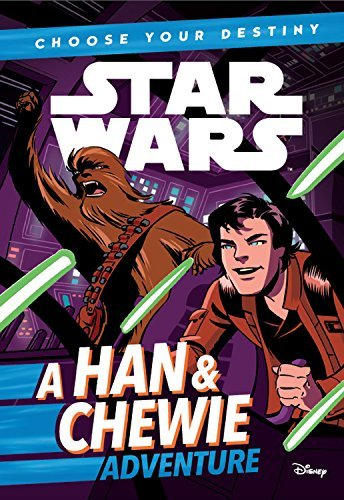 Cavan Scott Star Wars Choose Your Destiny (book 1) A Han & Chewie Adven