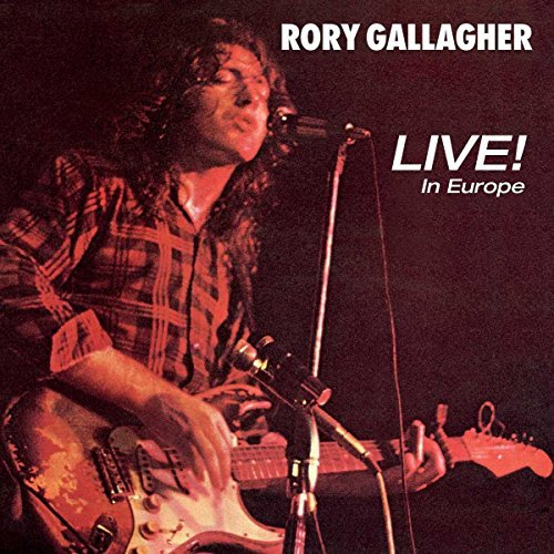 Rory Gallagher Live In Europe