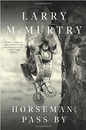 larry-mcmurtry-horseman-pass-by