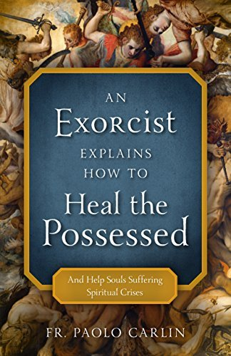 paolo-carlin-an-exorcists-guide-to-possession