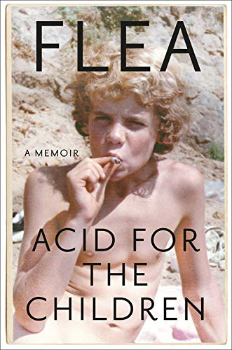 flea-acid-for-the-children-a-memoir
