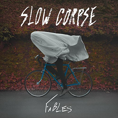 Slow Corpse Fables