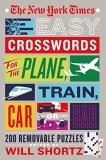 New York Times Easy Crosswords For The Plane Train Car Or Bar 200 Removable Puzzles