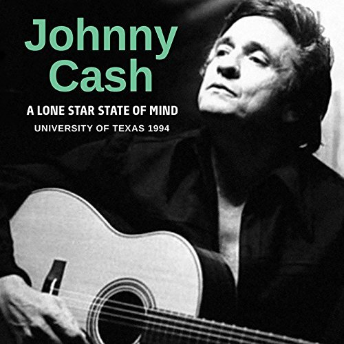 Johnny Cash A Lone Star State Of Mind