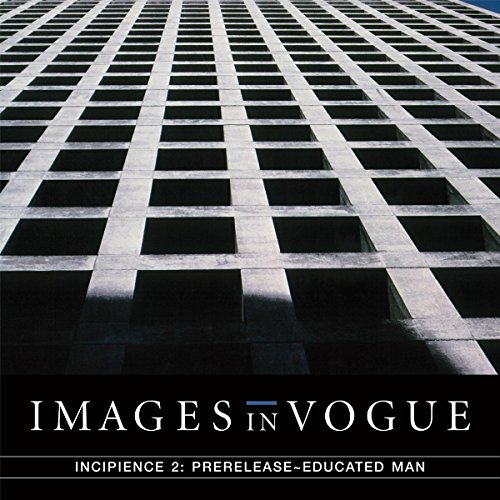 Images In Vogue/Incipience 2: Prerelease Educated Man