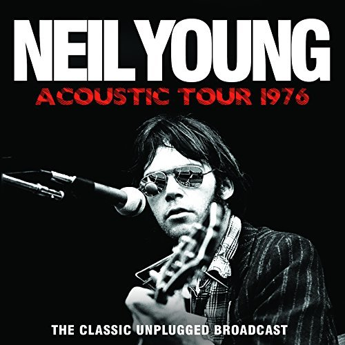 Neil Young Acoustic Tour 1976
