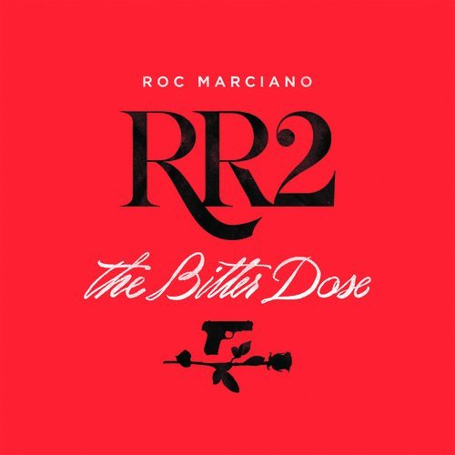 Roc Marciano Rr2 The Bitter Dose .