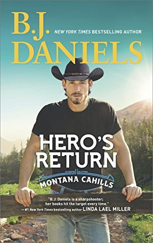 B. J. Daniels Hero's Return Original