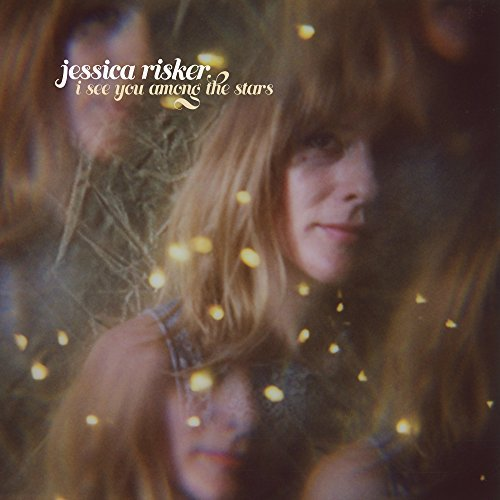 Jessica Risker I See You Among The Stars