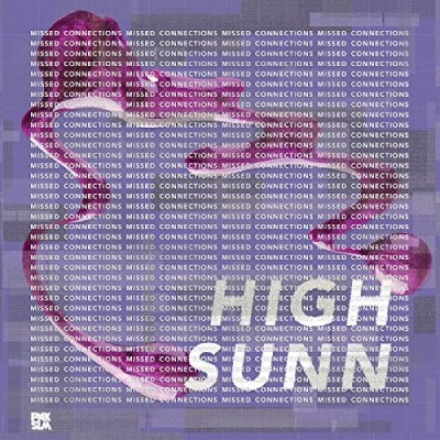 High Sunn Missed Connections