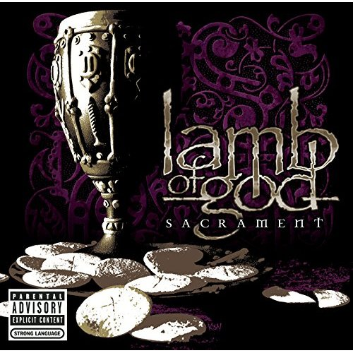 Lamb of God/Sacrament@Explicit Version