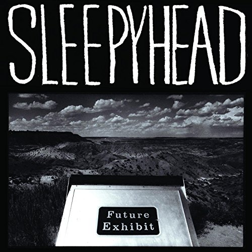 Sleepyhead Future Exhibit Goes Here 2lp Download Card Included