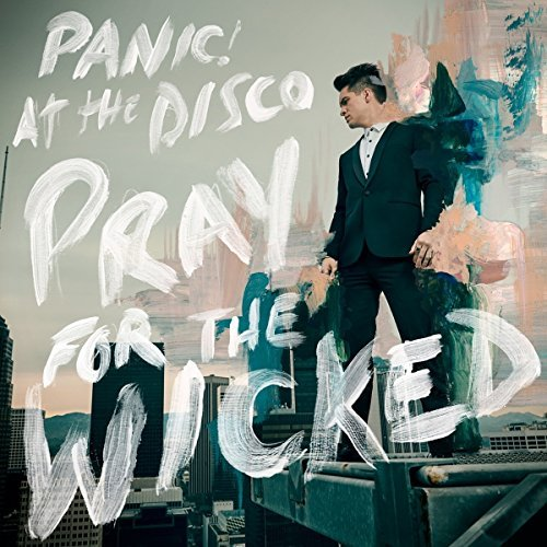 Panic At The Disco Pray For The Wicked