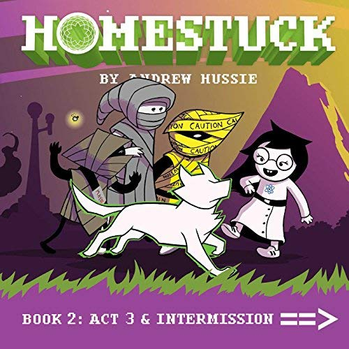 Andrew Hussie Homestuck Book 2 Act 3 & Intermission