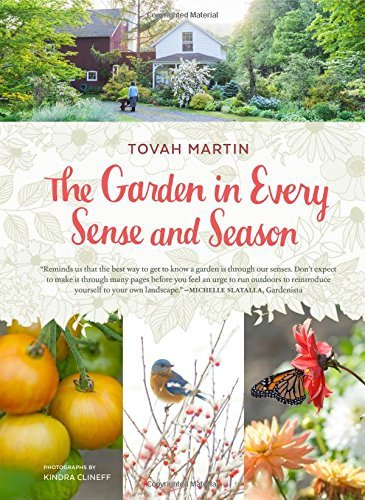 Tovah Martin The Garden In Every Sense And Season