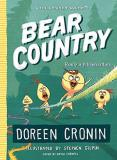 Doreen Cronin Bear Country Bearly A Misadventure
