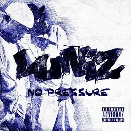 Luniz No Pressure Explicit Version