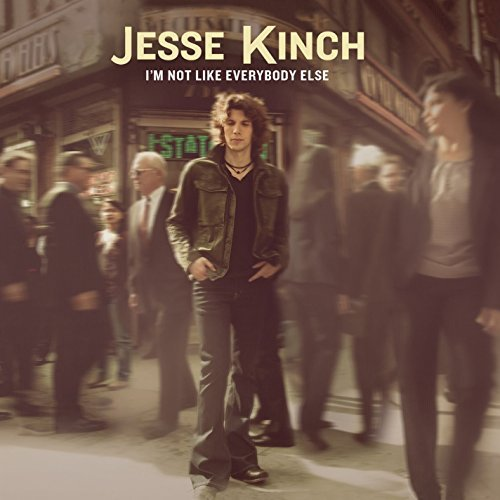 Album Art for I'm Not Like Everybody Else by Jesse Kinch