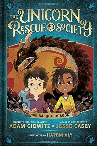Adam Gidwitz Unicorn Rescue Society #2 The Basque Dragon