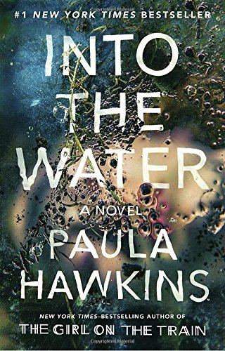 Paula Hawkins Into The Water A Novel
