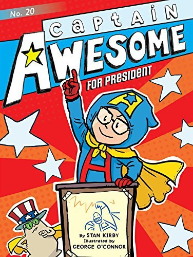 Stan Kirby Captain Awesome For President