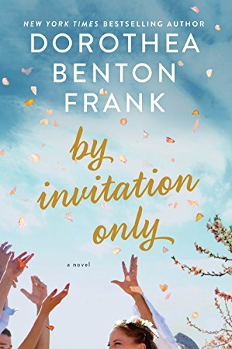 dorothea-benton-frank-by-invitation-only