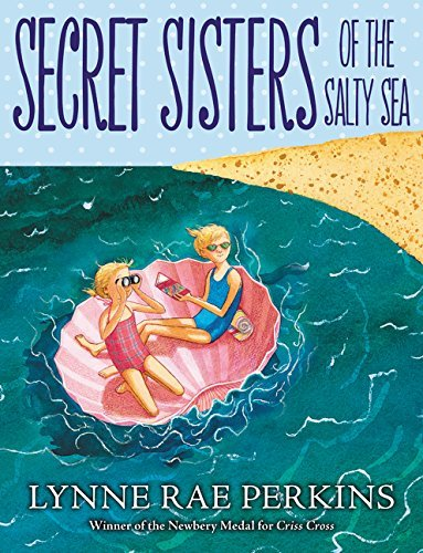 Lynne Rae Perkins Secret Sisters Of The Salty Sea