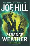 Joe Hill Strange Weather Four Short Novels