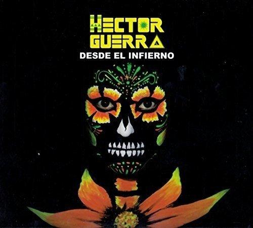 Hector Guerra/Desde El Infierno