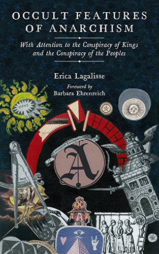 erica-lagalisse-occult-features-of-anarchism-with-attention-to-the-conspiracy-of-kings-and-the