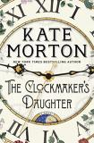 Kate Morton The Clockmaker's Daughter