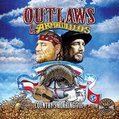Outlaws & Armadillos The Roarin' 70's Outlaws & Armadillos The Roarin' 70's 2 CD