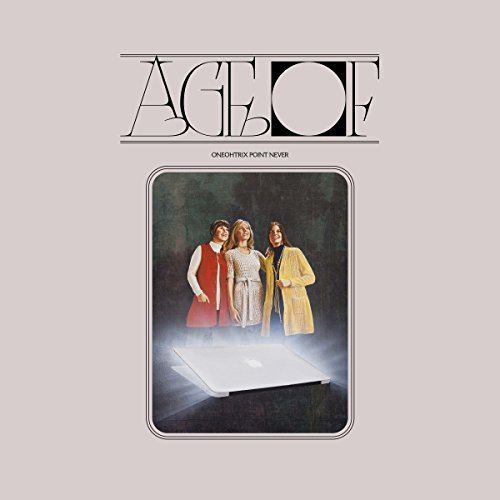 Oneohtrix Point Never/Age Of