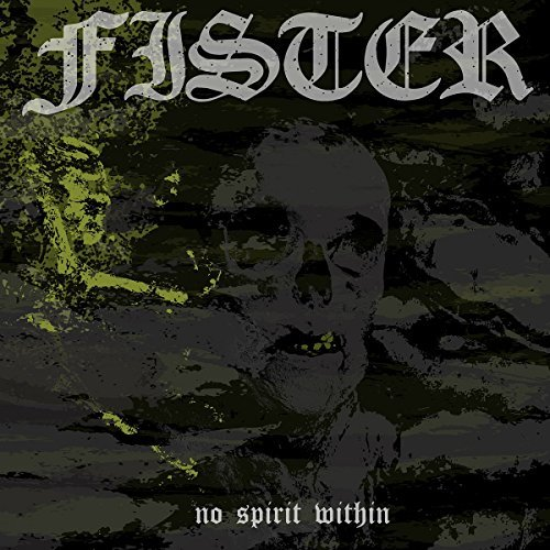 Fister No Spirit Within .