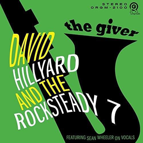 David Hillyard & The Rocksteady 7/The Giver