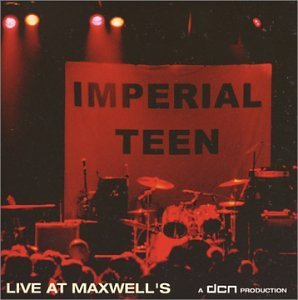 Imperial Teen Live At Maxwell's
