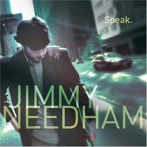 Jimmy Needham Speak