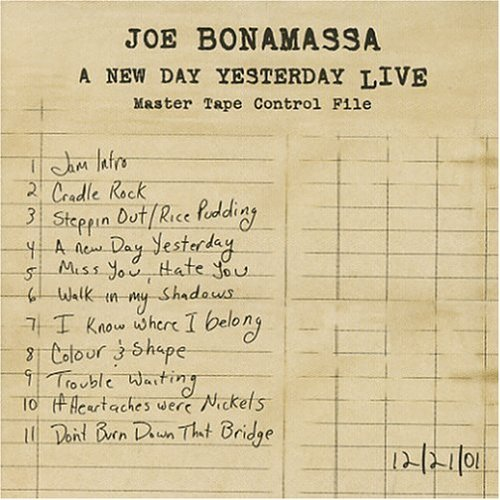 Joe Bonamassa New Day Yesterday Live New Day Yesterday Live